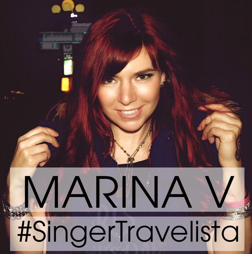 Marina V – Singer Travelista